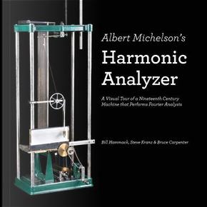 Albert Michelson's Harmonic Analyzer by Bill Hammack