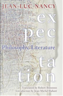 Expectation by Jean-Luc Nancy