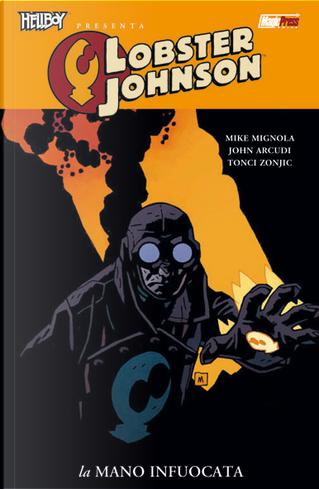Hellboy presenta: Lobster Johnson vol. 2 by John Arcudi, Mike Mignola