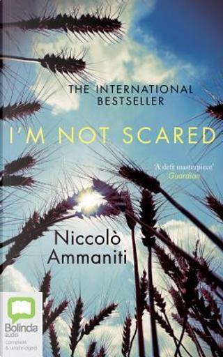 I'm Not Scared by Niccolò Ammaniti