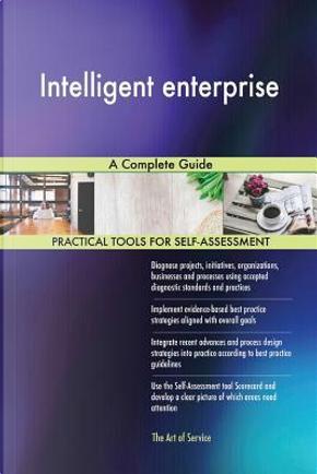Intelligent enterprise by Gerard Blokdyk