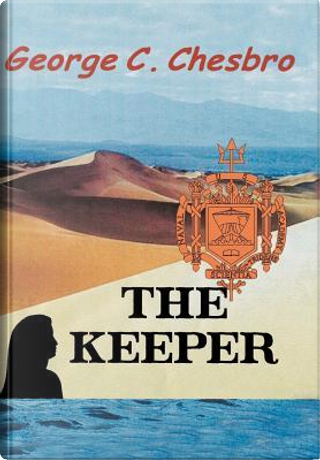 The Keeper by George C. Chesbro