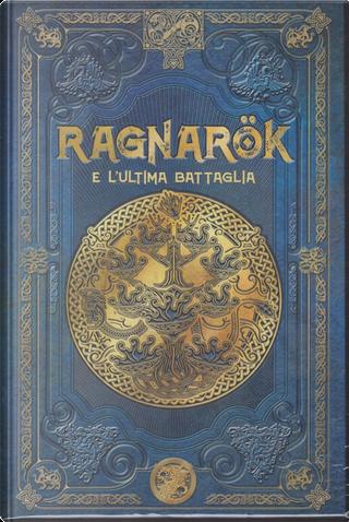 Ragnarök e l'ultima battaglia by Juan Carlos Moreno, Julio Fajardo