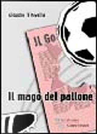Il mago del pallone by Claudio Tinivella