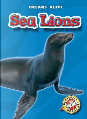 Sea Lions by Colleen Sexton