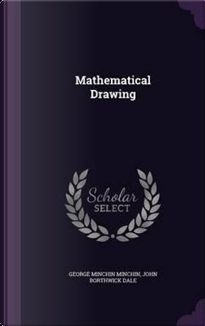 Mathematical Drawing by George Minchin Minchin