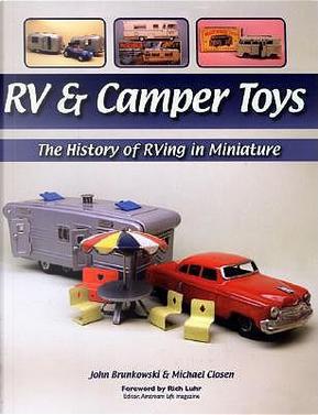 RV & Camper Toys by John Brunkowski