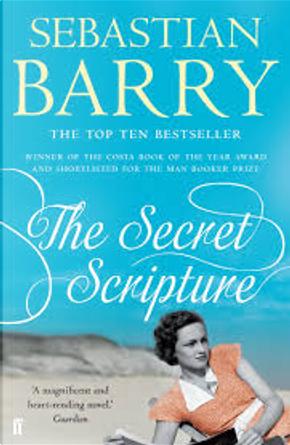 The Secret Scripture by Sebastian Barry