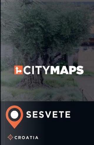 City Maps Sesvete Croatia by James Mcfee