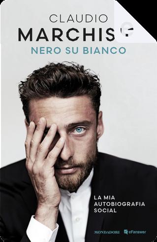 Nero su bianco by Claudio Marchisio