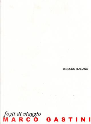 Marco Gastini by Franco Fanelli
