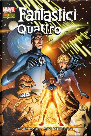 Fantastici Quattro di Mark Waid e Mike Wieringo by Karl Kesel, Mark Waid