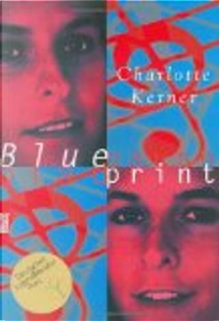 Blueprint by Charlotte Kerner