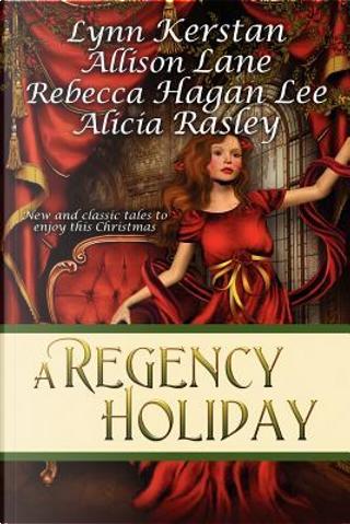 A Regency Holiday by Lynn Kerstan