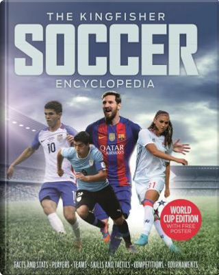 The Kingfisher Soccer Encyclopedia by CLIVE GIFFORD
