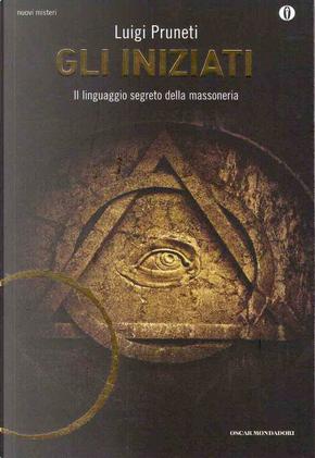 Gli Iniziati by Luigi Pruneti