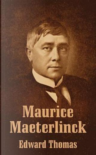 Maurice Maeterlinck by Edward J. Thomas