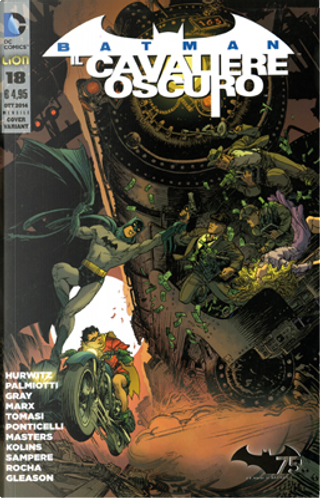Batman Il Cavaliere Oscuro, n. 18 - Variant by Christy Marx, Gregg Hurwitz, Jimmy Palmiotti, Justin Gray, Peter J. Tomasi