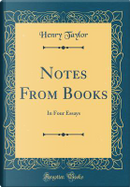 Notes From Books by Henry Taylor