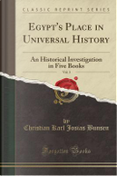 Egypt's Place in Universal History, Vol. 3 by Christian Karl Josias Bunsen