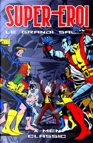 Supereroi - Le grandi saghe vol. 88 by Dave Cockrum, Chris Claremont, John Byrne