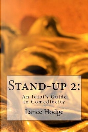Stand-up by Lance Hodge