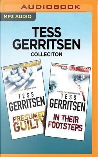 Presumed Guilty / In Their Footsteps by Tess Gerritsen