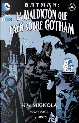 La maldición que cayó sobre Gotham by Mike Mignola, Richard Pace