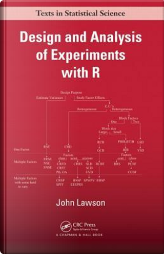 Design and Analysis of Experiments with R by John Lawson