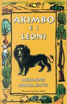 Akimbo e i leoni by Alexander McCall Smith