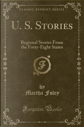 U. S. Stories by Martha Foley
