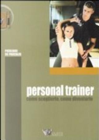 Personal trainer by Pierluigi De Pascalis