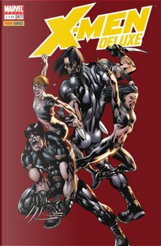X-Men Deluxe n. 167 by Andy Schmidt, C. B. Cebulski, Chris Yost, Craig Kyle, Marc Guggenheim, Peter David