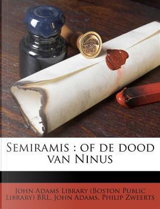 Semiramis by John Adams