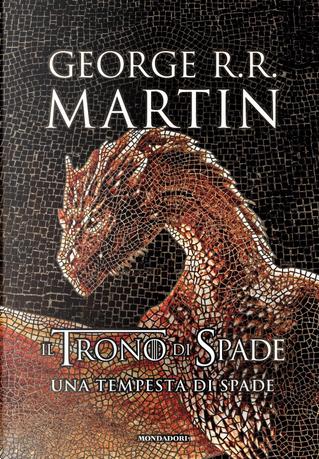 Il Trono di Spade. Libro 3: Una tempesta di spade by George R.R. Martin