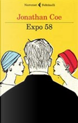 Expo 58 by Jonathan Coe