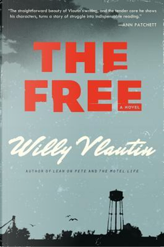 The Free by Willy Vlautin