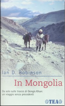 In Mongolia by Ian D. Robinson