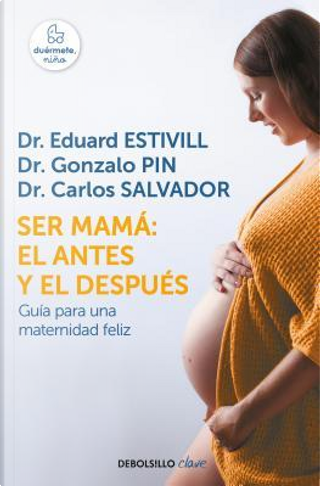 Ser mamá/ Becoming a Mother by Eduard Estivill