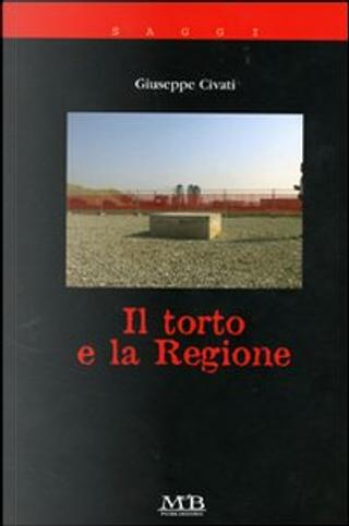 Il torto e la Regione by Giuseppe Civati