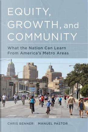 Equity, Growth, and Community by Chris Benner