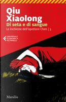 Di seta e di sangue by Qiu Xiaolong