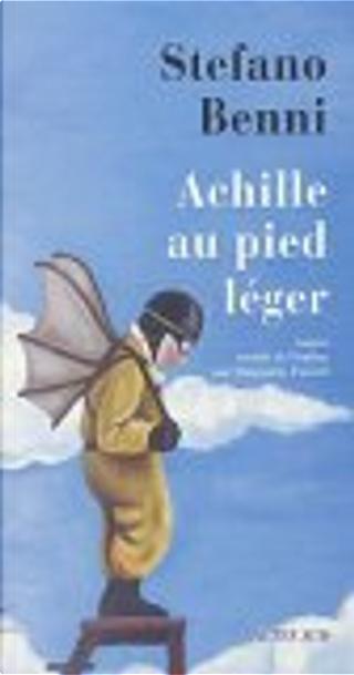 Achille au pied léger by Marguerite Pozzoli, Stefano Benni