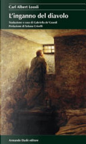 L'inganno del diavolo by Carl Albert Loosli
