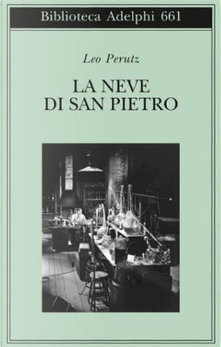 La Neve di San Pietro by Leo Perutz