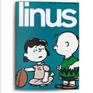Linus: anno 2, n. 5, maggio 1966 by Al Capp, Brant Parker, Charles M. Schulz, Enzo Lunari, Franco Di Giacomo, George Herriman, Guido Crepax, Johnny Hart, Piero Zanotto, Walt Kelly