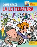 La letteratura. Con adesivi. Ediz. a colori by Giulia Calandra Buonaura