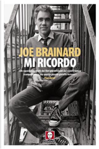 Mi ricordo by Joe Brainard