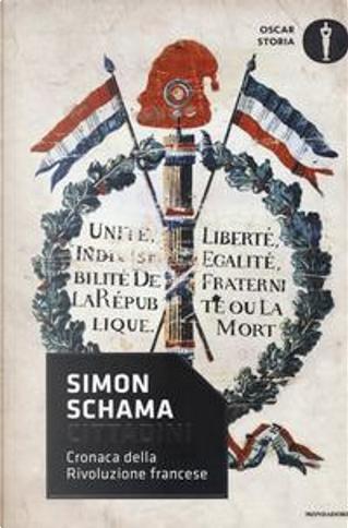 Cittadini. Cronaca della rivoluzione francese by Simon Schama