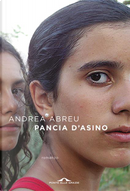 Pancia d'asino by Andrea Abreu